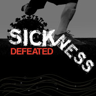 Sickness Defeated-MP3