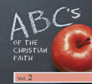 ABC's of The Christian Faith Vol 2 -MP3