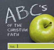 ABC's of the Christian Faith Vol 1 MP3