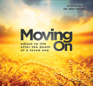 Moving On: Adjust to Life After the Death of a Loved One