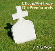 12 Reasons Why Christians Die Prematurely (Christians Struggle with Forgiveness)