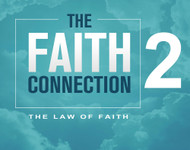 The Faith Connection Volume 2 – - The Law of Faith-MP3