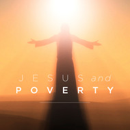 Jesus and Poverty
