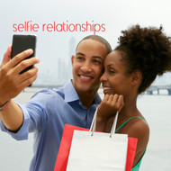 Selfie Relationships-MP3