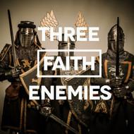 Three Faith Enemies