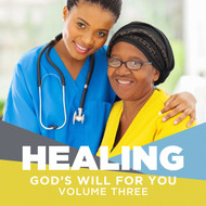 Healing:  God's Will for You Vol. 3 (Questions About Healing)-MP3