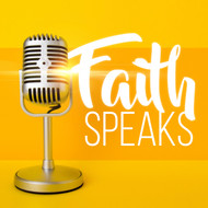 Faith Speaks