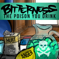 "Bitterness: The Poison ""You"" Drink-MP3"