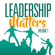 Leadership Matters Volume 1-MP3