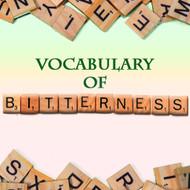Vocabulary of Bitterness