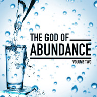 The God Of Abundance - Volume Two-MP3
