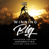 Winning Big Over The Adversities Of Life