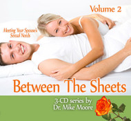 Between the Sheets Volume 2 Meeting Your Spouse Sexual Needs