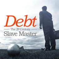 Debt: The 21st Century Slave Master