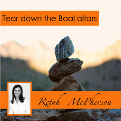 Tear down the Baal altars
