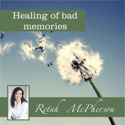 Healing of bad memories