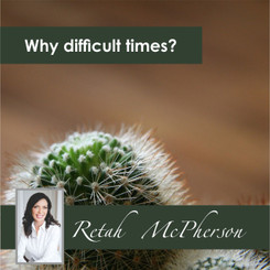 Why difficult times