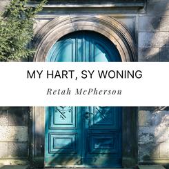 My hart, Sy woning