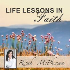 Life lessons in Faith