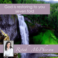 God is restoring to you seven fold