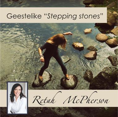 "Geestelike ""Stepping Stones"""