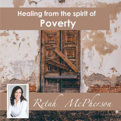 "Retah McPherson's English MP3 teaching about ""Healing from a spirit of Poverty."" This is an English MP3 teaching. This product you will download directly after purchase. No CD will be shipped to you"
