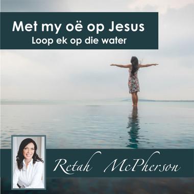 """Retah McPherson's Afrikaans CD teaching about """"Met my oë op Jesus loop ek op die water."""" This is an Afrikaans CD teaching. This CD will be send to you via postal service or FedEx, it depends which shipping method you choose."""