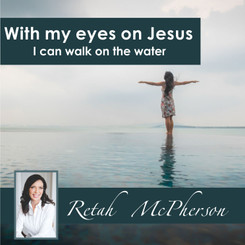 "Retah McPherson's English MP3 teaching about ""With my eyes on Jesus I can walk on the water."" This is an English MP3 teaching. This product you will download directly after purchase. No CD will be shipped to you."