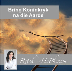 "Retah McPherson's Afrikaans MP3 teaching about ""Bring Koninkryk na die Aarde."" This is an Afrikaans MP3 teaching. This product you will download directly after purchase. No CD will be shipped to you."