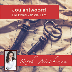 """Retah McPherson's Afrikaans MP3 teaching about """"Jou antwoord - die Bloed van die Lam."""" This is an Afrikaans MP3 teaching. This product you will download directly after purchase. No CD will be shipped to you."""