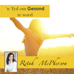 "Retah McPherson's Afrikaans MP3 teaching about ""'n Tyd om gesond te word."" This is an Afrikaans MP3 teaching. This product you will download directly after purchase. No CD will be shipped to you."