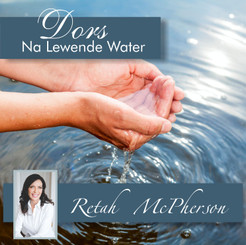 "Retah McPherson's Afrikaans MP3 teaching about ""Dors, na Lewende Water."" This is an Afrikaans MP3 teaching. This product you will download directly after purchase. No CD will be shipped to you."