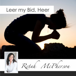 "Retah McPherson's Afrikaans MP3 teaching about ""Leer my bid, Heer."" This is an Afrikaans MP3 teaching. This product you will download directly after purchase. No CD will be shipped to you."