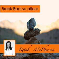 "Retah McPherson's Afrikaans MP3 teaching about ""Breek Baal se altare."" This is an Afrikaans MP3 teaching. This product you will download directly after purchase. No CD will be shipped to you."