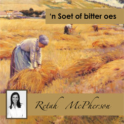 "Retah McPherson's Afrikaans MP3 teaching about ""'n Soet of bitter oes."" This is an Afrikaans MP3 teaching. This product you will download directly after purchase. No CD will be shipped to you."