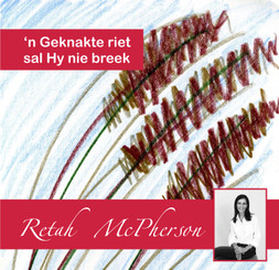 "Retah McPherson's Afrikaans MP3 teaching about ""'n Geknakte riet sal Hy nie breek."" This is an Afrikaans MP3 teaching. This product you will download directly after purchase. No CD will be shipped to you."