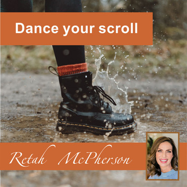 "Retah McPherson's English MP3 teaching about ""Dance your scroll."" This is an English MP3 teaching. This product you will download directly after purchase. No CD will be shipped to you."