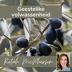 """Retah McPherson's Afrikaans MP3 teaching about """"Geestelike volwassenheid."""" This is an Afrikaans MP3 teaching. This product you will download directly after purchase. No CD will be shipped to you."""