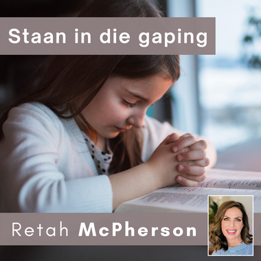 """Retah McPherson's Afrikaans MP3 teaching about """"Staan in die gaping."""" This is an Afrikaans MP3 teaching. This product you will download directly after purchase. No CD will be shipped to you."""