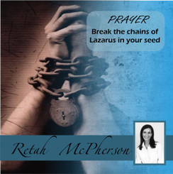 PRAYER, break the chains of Lazarus in your seed_COVER