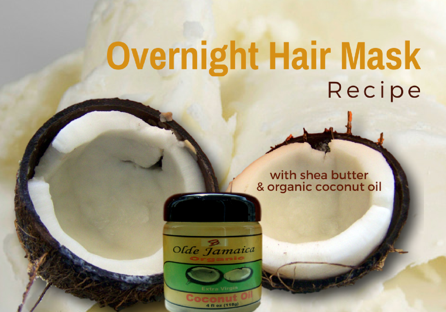overnight hair mask recipe with shea butter and coconut oil