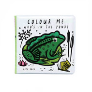 Wee Gallery Colour Me: Who's in the Pond? Bath Book