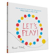 Let's Play! Interactive Kids Book by Herve Tullet