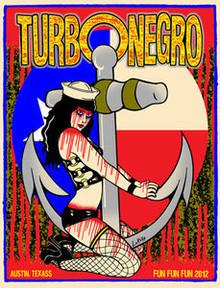 TURBONEGRO - FUN FUN FUN FESTIVAL - AUSTIN 2012 - TOUR POSTER - LINDSEY KUHN