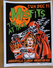 THE MISFITS - THE ATTACK - JACKSONVILLE - FLORIDA   - 2013 - TOUR POSTER -