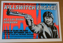 KILLSWITCH ENGAGE - HOUSE OF BLUES - ORLANDO - 2005 -TOUR POSTER - STAINBOY