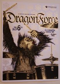 DRAGONFORCE - EL CORAZON -SEATTLE - MYSPACE SECRET SHOW POSTER - SILK SCREENED