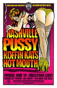NASHVILLE PUSSY - KOFFIN KATS - HOTMOUTH - 2011 - TOUR POSTER - STAINBOY
