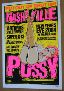 NASHVILLE PUSSY - NEW YEARS EVE - MASQUERADE - ATLANTA - ARTIST PROOF #3/20 - 2004 - STAINBOY - GREG REINEL