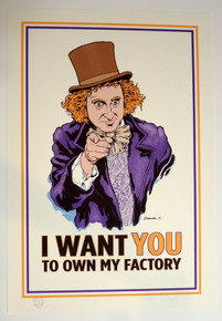 I WANT YOU TO OWN MY FACTORY ART PRINT - TEST - WILLY WONKA - PRIMUS - JERMAINE ROGERS -